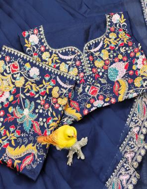 blue saree -soft organza silk |blouse -banglori silk fabric embroidery seqeunce work ethnic