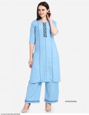 sky blue top - rayon | bottom -  rayon fabric embroidery work casual