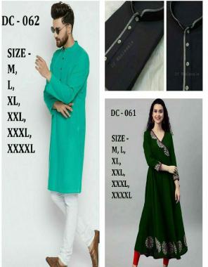 light green + dark green mans kurta - slub cotton - size - m , l , xl , xxl , 3xl , 4xl   shirt kurta - cotton - size - s , m , l , xl , xxl , 3xl   gown - rayon - size - m , l , xl , xxl , 3xl , 4 xl fabric palin & embroidery  work casual