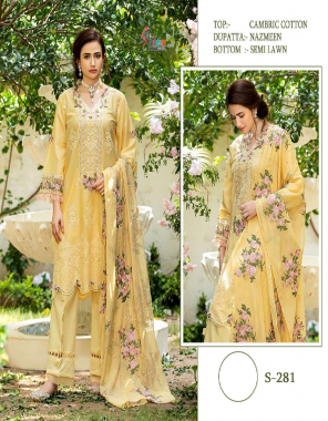yellow top - cambric cotton | bottom - semi lawn | dupatta -nazmeen fabric printed embroidery  work festive