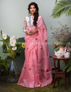 light pink  saree -organza | blouse -banglori satin silk fabric embroidery work wedding