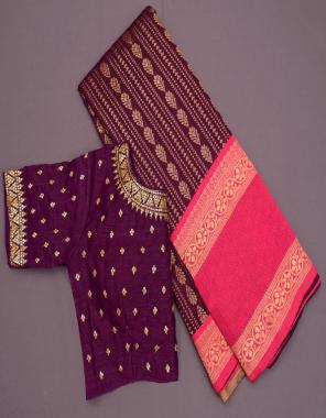 wine pink saree - banarasi soft lichi silk  blouse 1 running   2 banglori silk with heavy embroidery seqeunce work readymade blouse fabric weaving jacqaurd  work ethnic