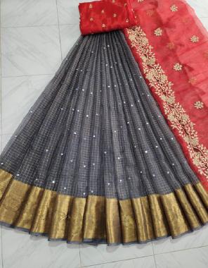 grey lehenga - pure kanchi organza 3 with cutwork dupatta 2.20m |blouse - banglori silk 1m fabric embroidery work work party wear