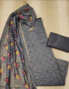 grey top - chanderi silk | bottom -santoon 3.60m | dupatta -chanderi digital print 2.10 fabric embroidery digital print work party wear