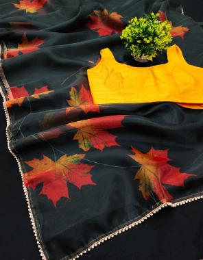 black  saree -soft organza silk | blouse -full stitched free size upto 42-44 fabric digital print work running