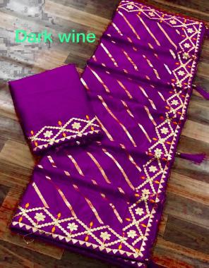 dark wine saree -dola silk |blouse -banglori gotta patti fabric gotta patti work festive